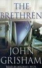 The Brethren (Audio Cassette) (Abridged)