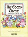 The Goops Circus A Whimsical Telling of DoGood Tales
