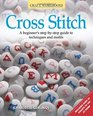 Cross Stitch A beginner's step-by-step guide to techniques and motifs