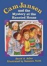 Cam Jansen and the Mystery of the Haunted House (Cam Jansen, Bk 13)