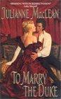 To Marry the Duke (American Heiress, Bk 1)