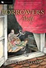 The Borrowers Aloft Plus the short tale Poor Stainless