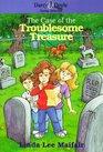 The Case of the Troublesome Treasure