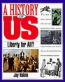 Liberty for All? (A History of Us, Book 5)