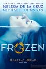 Frozen (Heart of Dread, Bk 1)