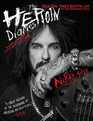 The Heroin Diaries Ten Year Anniversary Edition A Year in the Life of a Shattered Rock Star