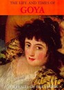 The Life and Times of Goya