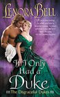 If I Only Had a Duke (Disgraceful Dukes, Bk 2)