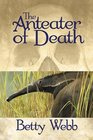 The Anteater of Death (Gunn Zoo, Bk 1)
