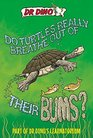 Do Turtles Really Breathe Out of Their Bums