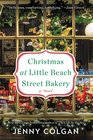 Christmas at Little Beach Street Bakery A Novel