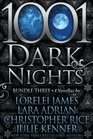 1001 Dark Nights: Bundle Three: Roped In / Tempted by Midnight / The Flame / Caress of Darkness