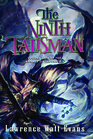 The Ninth Talisman Volume Two of The Annals of the Chosen