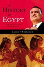 A History of Egypt From the Earliest Times to the Present