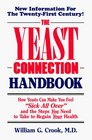 The Yeast Connection Handbook