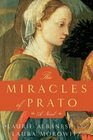 The Miracles of Prato A Novel