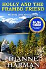 Holly and the Framed Friend The Holly Lewis Mystery Series