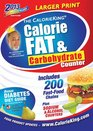 The CalorieKing Calorie Fat  Carbohydrate Counter 2013 Larger Print Edition