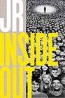 JR Inside Out