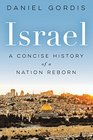 Israel A Brief History of a Nation Reborn