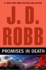 Promises in Death (In Death, Bk 28)