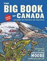The Big Book of Canada  Exploring the Provinces and Territories