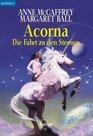 Acorna 02 Die Fahrt zu den Sternen