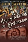 An Argumentation of Historians (Chronicles of St. Mary's, Bk 9)