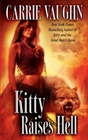 Kitty Raises Hell (Kitty Norville, Bk 6)