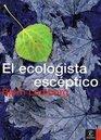 EL ECOLOGISTA ESCEPTICO