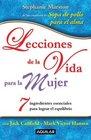 Lecciones de la vida para la mujer 7 ingredientes clave para lograr el equilibrio