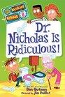 Dr Nicholas is Ridiculous