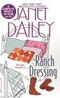 Ranch Dressing: The Traveling Kind / Dakota Dreaming