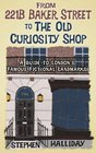 From 221B Baker Street to the Old Curiosity Shop A Guide to London's Literary Landmarks
