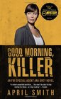 Good Morning Killer  An Ana Grey
