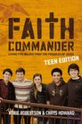 Faith Commander Teen Edition Living Five Values from the Parables of Jesus