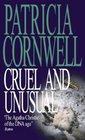 Cruel and Unusual (Kay Scarpetta, Bk 4)