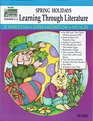 Spring Holidays Learning Through Literature Grades 2-3