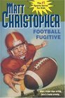 Football Fugitive (Matt Christopher Sports Classics)