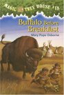 Buffalo Before Breakfast (Magic Tree House, Bk 18)
