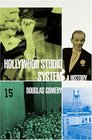 The Hollywood Studio System : A History