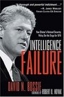 Intelligence Failure : How Clinton's National Security Policy Set the Stage for 9/11
