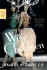 Wise Children A Novel