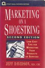 Marketing on a Shoestring Low-Cost Tips for Marketing Your Products or Services