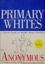 Primary Whites: A Novel Look at Right-Wing Politics