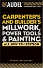 Audel Carpenters and Builders Millwork Power Tools and Painting