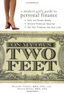 On My Own Two Feet A Modern Girl's Guide to Personal Finance