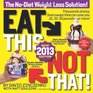 Eat This Not That The No-Diet Weight Loss Solution