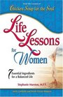 Life Lessons For Women 7 Essential Ingredients for a Balanced Life