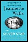 The Silver Star A Novel